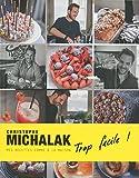 Trop facile ! Christophe Michalak - Format Kindle - 9782841238491 - 9,99 €