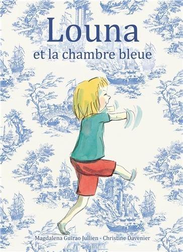 Louna et la chambre bleue