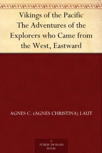 vikings-of-the-pacific-the-adventures-of-the-explorers-who-came-from-the-west-eastward