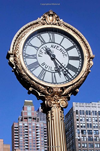 1909 Cast Iron Street Clock on Fifth Avenue New York City Journal: 150 Page Lined Notebook/Diary