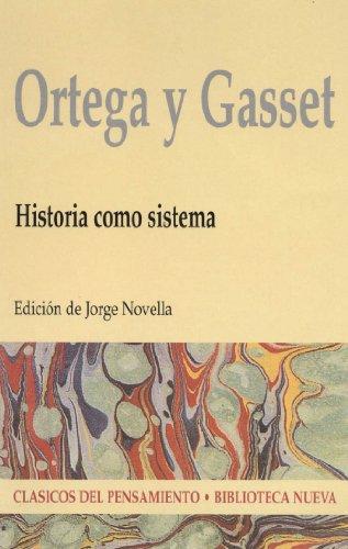 HISTORIA COMO SISTEMA por Jose Ortega y Gasset
