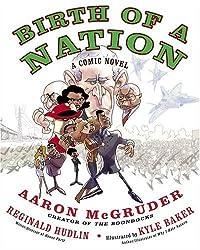 Birth of a Nation: A Comic Novel by McGruder, Aaron, Hudlin, Reginald (2005) Paperback