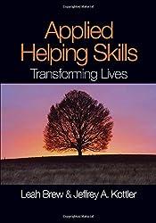 Applied Helping Skills: Transforming Lives