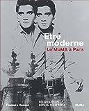 Etre Moderne : Le Moma à Paris (Expo Fondation Louis Vuitton)