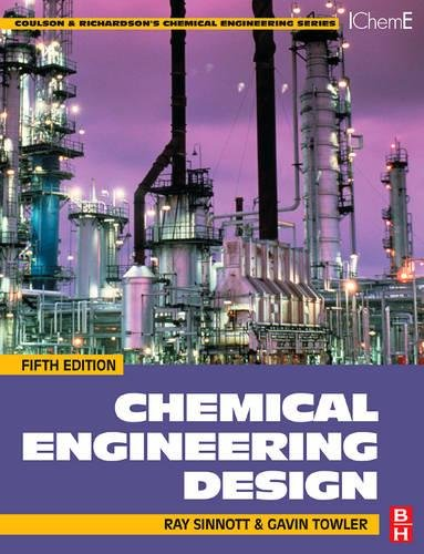 Chemical Engineering Design: SI edition (Chemical Engineering Series) (Piping Engineering)