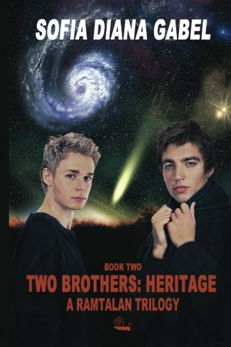 Two Brothers: Heritage: A Ramtalan Trilogy: Volume 2