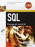 SQL. Il linguaggio per le basi di dati. Con CD-ROM