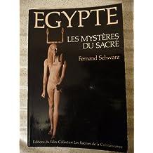 Egypte : Les Mystères du Sacré