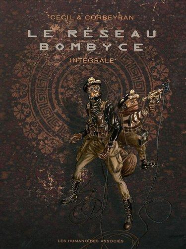Le réseau Bombyce : Intégrale