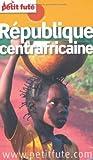 Petit Futé République centrafricaine