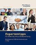 Expertentipps: für Arbeitssuche und Bewerbung