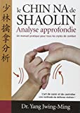 Chin-na du Shaolin : Analyse approfondie