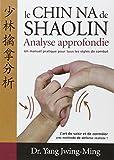 Chin-na du Shaolin - Analyse approfondie