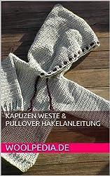 Kapuzen Weste & Pullover Häkelanleitung