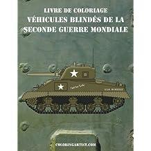 Livre de coloriage Véhicules blindés de la Seconde Guerre Mondiale 1