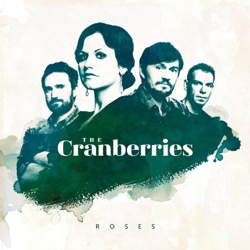 Roses [ADDITIONAL LIVE DISC AND EXPANDED BOOKLET] by The Cranberries