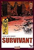 Survivant, Tome 1 :