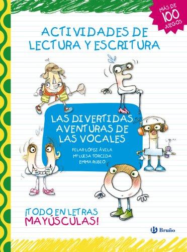 Las divertidas aventuras de las vocales: Actividades de lectura y escritura (Castellano...