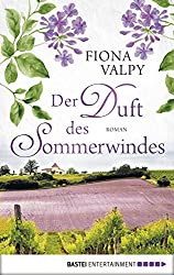 Der Duft des Sommerwindes: Roman (German Edition)