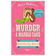 Murder & Marble Cake: A Culinary Cozy Mystery (Comfort Cakes Cozy Mysteries Book 1) (English Edition)