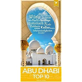 Abu Dhabi Reiseführer - Top 10 Sehenswürdigkeiten & Aktivitäten + Faltkarte und Metroplan   Miramar Verlag