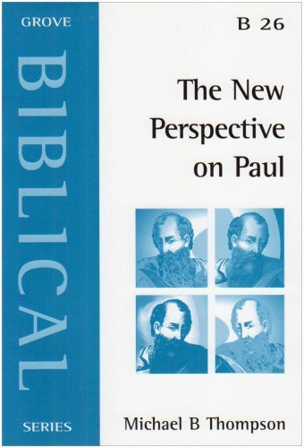 The New Perspective on Paul (Biblical) by Thompson, Michael Bruce (2002) Paperback