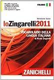 Image de Lo Zingarelli 2011. Versione base. Vocabolario del