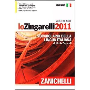 Lo Zingarelli 2011. Versione base. Vocabolario del