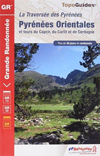 Pyrénées Orientales et tours du Capcir, du Carlit et de Cerdagne : Traversée des Pyrénées