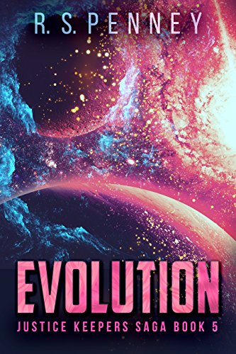 Evolution (Justice Keepers Saga Book 5) (English Edition)