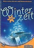 Winterzeit (+CD): für Steirische Handharmonika in Griffschrift