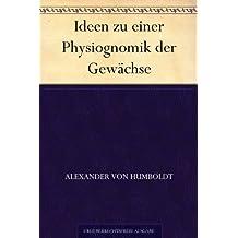 Ideen zu einer Physiognomik der Gewächse (German Edition)