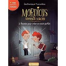 Mordicus, apprenti sorcier 2 - Recette pour créer un sosie parfait