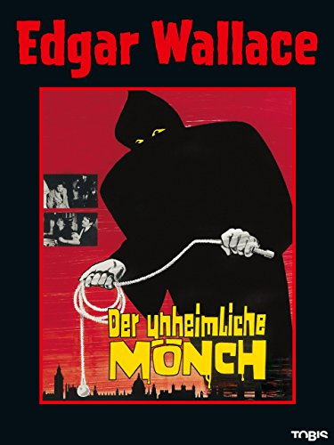 Edgar Wallace: Der unheimliche Mönch [dt./OV] -