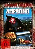 AMPUTIERT - DER HENKER DER APOKALYPSE Horror Edition Vol.5