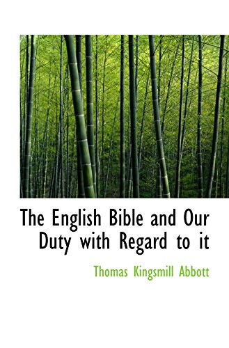 The English Bible and Our Duty with Regard to it