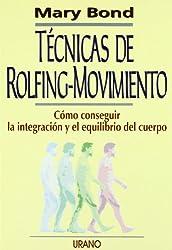 Tecnicas de Rolfing-Movimiento