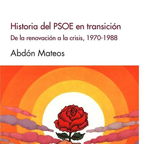 Historia del PSOE en transición (Contemporánea)