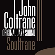 Original Jazz Sound: Soultrane