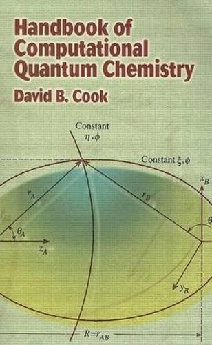 Handbook of Computational Quantum Chemistry (Dover Books on Chemistry)