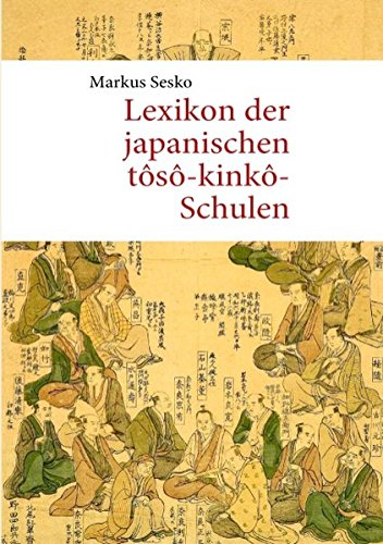 Preisvergleich Produktbild Lexikon der japanischen tôsô-kinkô-Schulen