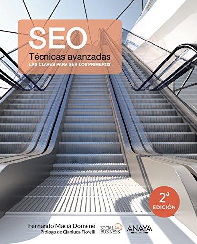 SEO. Técnicas avanzadas (Social Media) por Fernando Maciá Domene