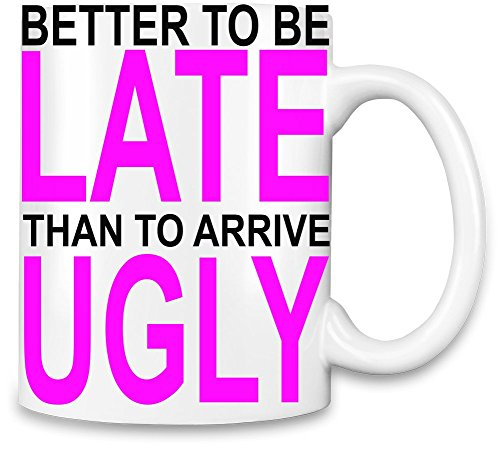 better-to-be-late-slogan-taza-para-cafe