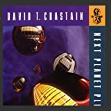 Songtexte von David T. Chastain - Next Planet Please