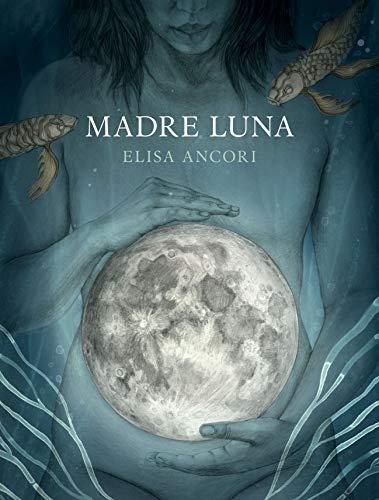 Madre Luna (Ilustración) por Elisa Ancori