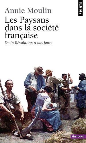 Les paysans dans la société française par Annie Moulin