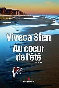 Au coeur de l'été par Viveca Sten