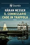 Image de Il commissario cade in trappola: Un caso per il commissario Van Veeteren