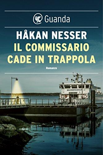 Il commissario cade in trappola: Un caso per il commissario Van Veeteren di [Nesser, Håkan]