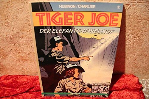 TIGER JOE Bd. 2,  Comicplus+, SC Album 2, - Der Elefantenfriedhof